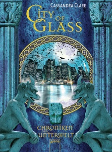 City of Glass von Cassandra Clare