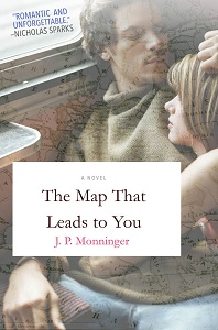 The Map That Leads to You von J. P. Monninger